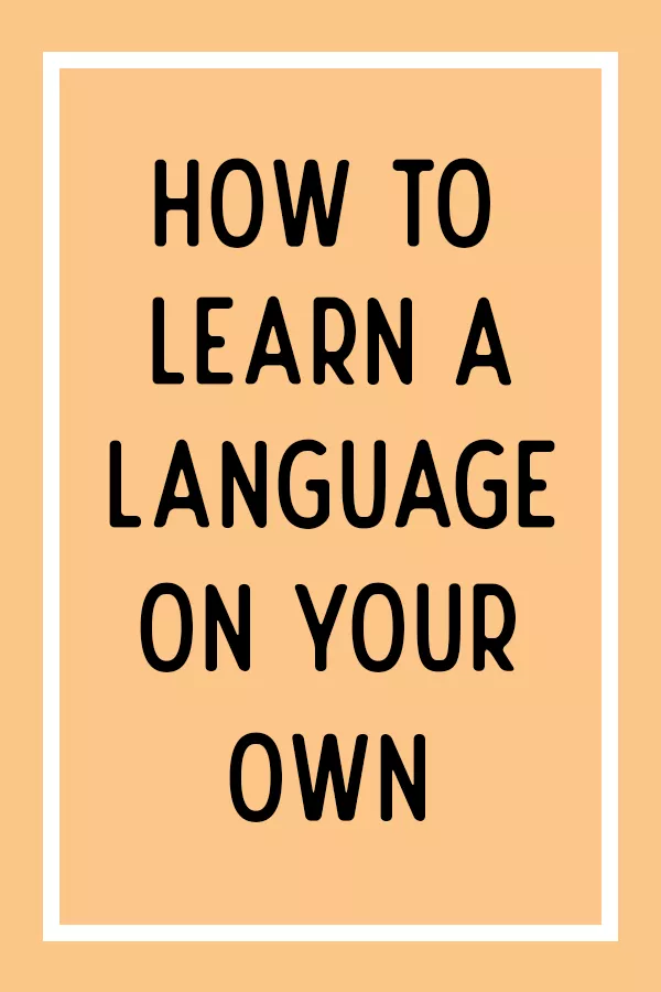 13+ Successful Language Learning Strategies and Tips for