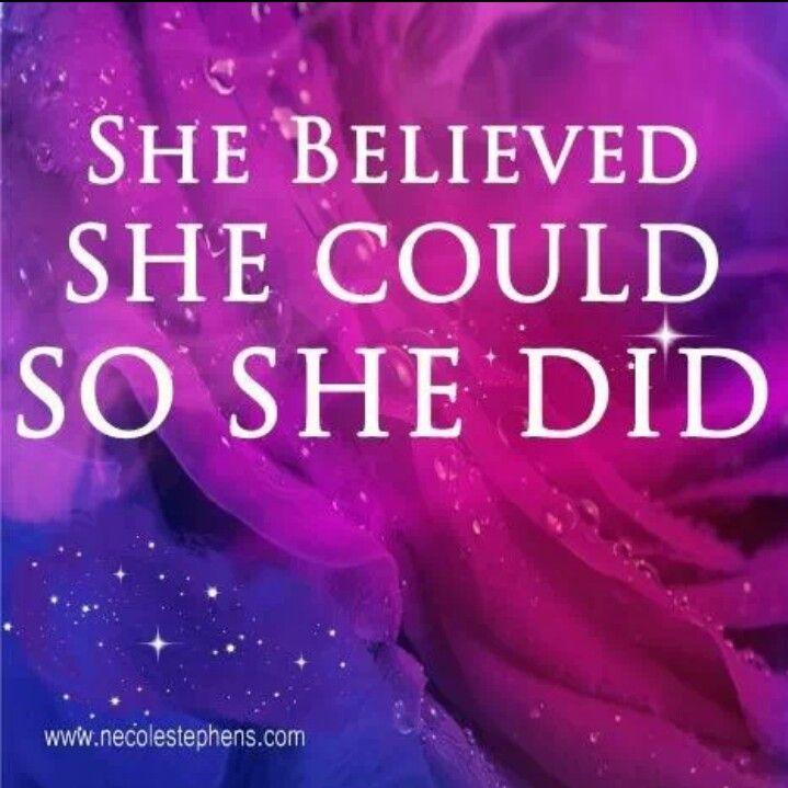 She believed...