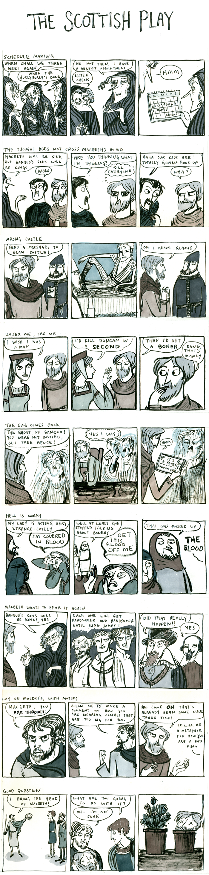 Macbeth comic. Some editing needed, but it's pretty hilarious and dead-on to the play.