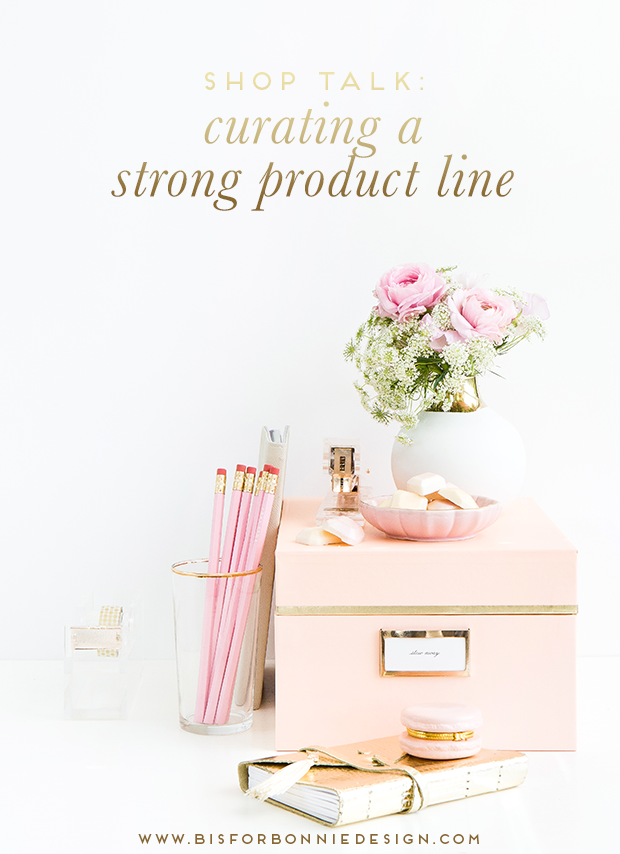 Shop Talk Curating Strong Product Lines Business ideas