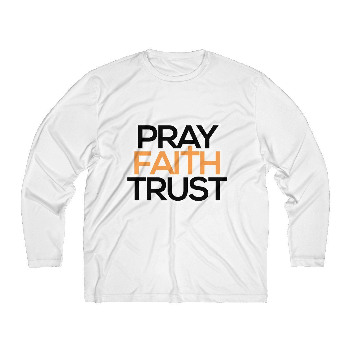 Pray Faith Trust Men's Long Sleeve Tee in 2019 Long