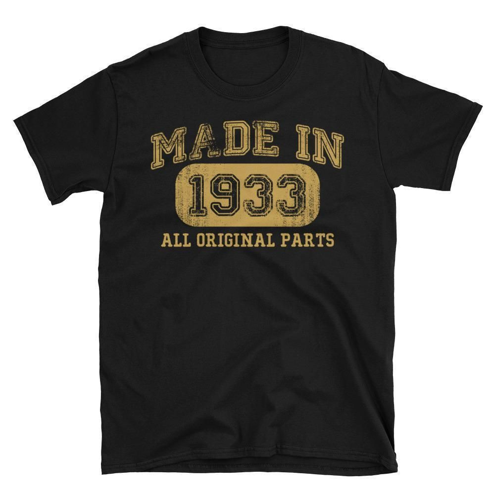 Made In 1933 All Original Parts T Shirt Gift Ideas For 85 Year Old Women Men