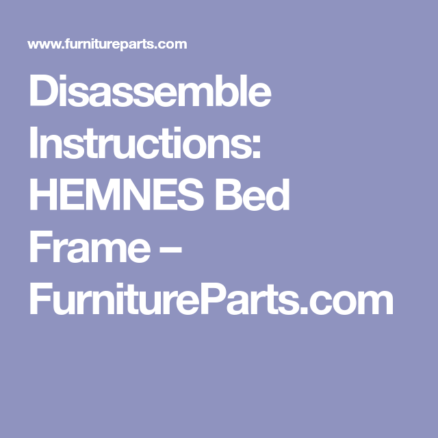 Disassemble Ikea Hemnes Bed Frame Hemnes Bed Ikea Hemnes Bed
