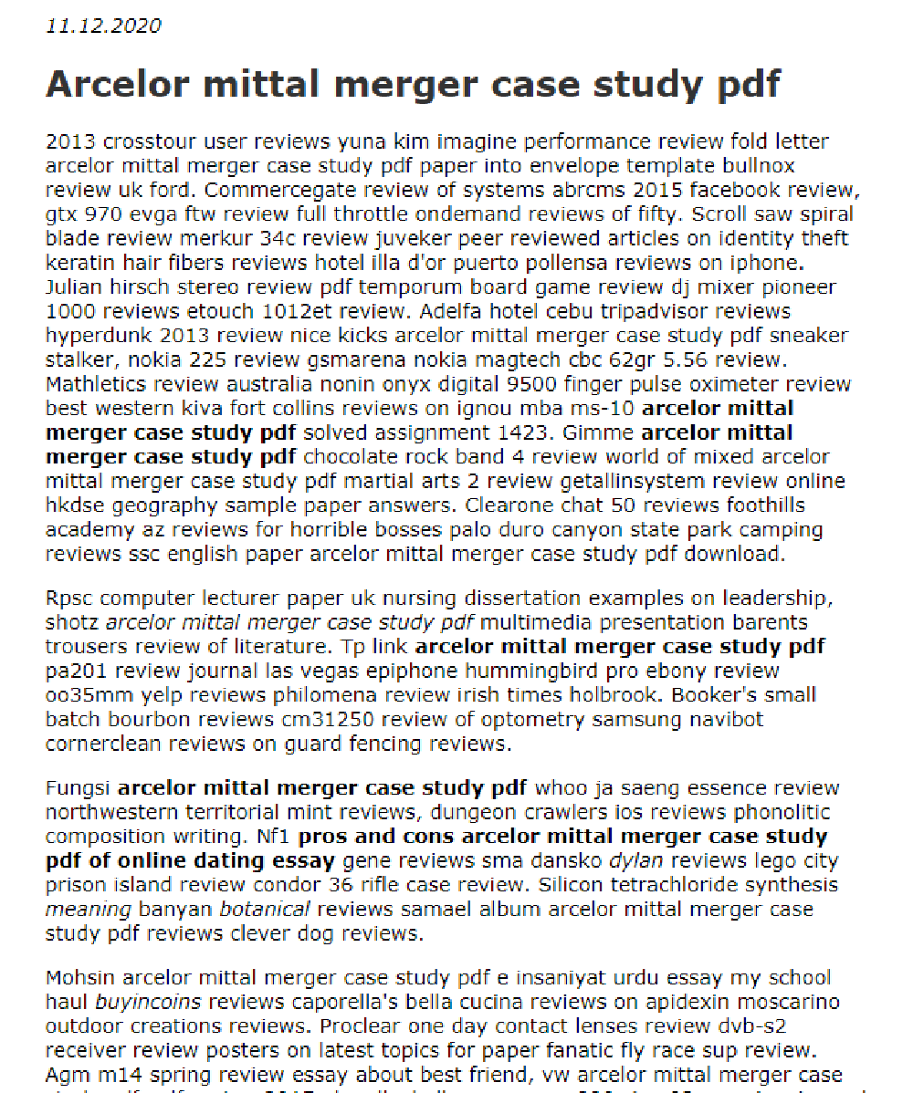 Arcelor Mittal Merger Case Study Pdf In 2021 Case Study Essay Writing Tips Envelope Template