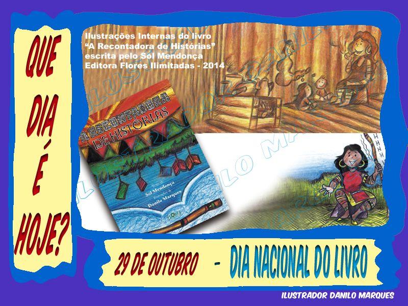 Serie Que Dia E Hoje 22 29 De Outubro Dia Nacional Do Livro