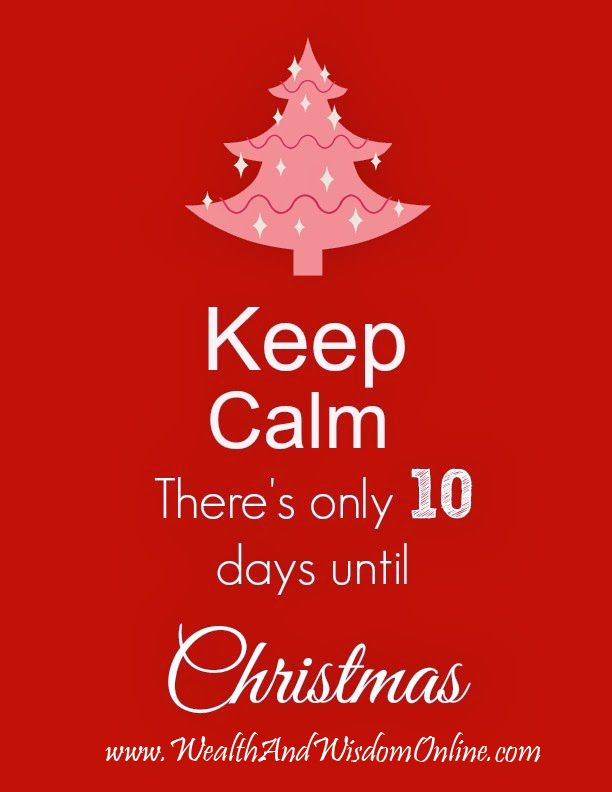 Until Christmas 10 Weeks Till Christmas.Only 10 Days Left Until Christmas Are You Ready