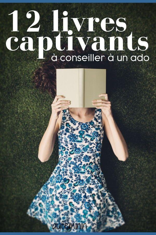 12 Livres Captivants A Conseiller A Un Ado Aufeminin