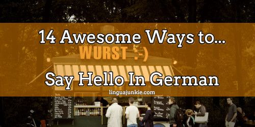 16 awesome ways to say hello in german german greetings german 16 awesome ways to say hello in german german greetings m4hsunfo Image collections