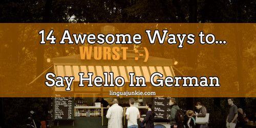 Say hello in german greetings learn german language pinterest language say hello in german greetings m4hsunfo