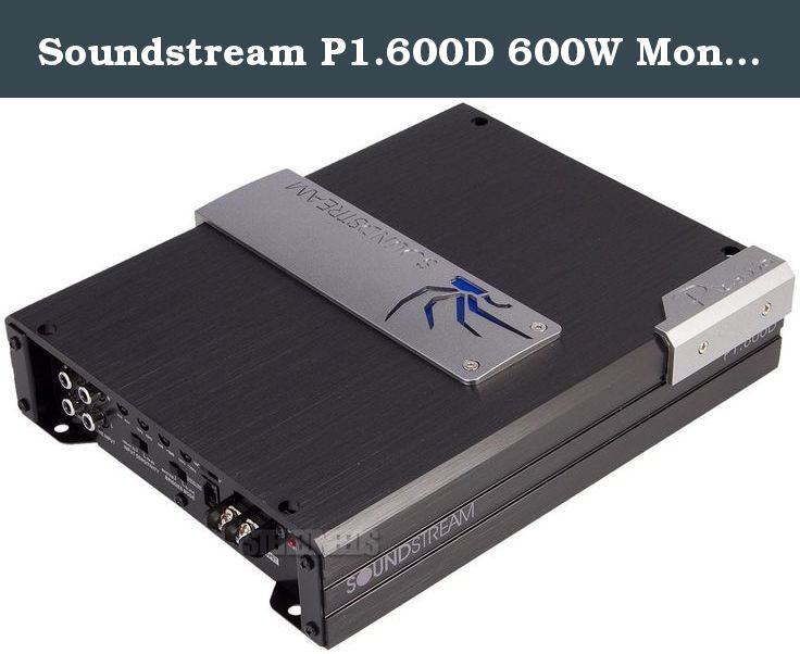 Soundstream P1 600D 600W Monoblock Picasso Series Cl…   Mono