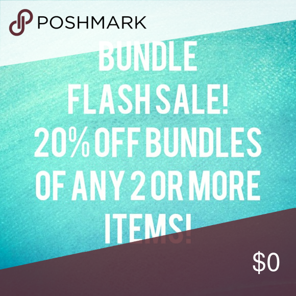 7d7cad9fc63587 20% OFF 2 ITEM BUNDLE FLASH SALE! 20% OFF ANY 2 ITEMS IN MY CLOSET! MONDAY  FLASH SALE! BUNDLE AND SAVE NOW!! ALL REASONABLE OFFERS ARE WELCOME! Other