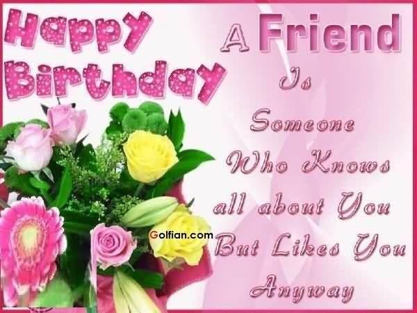 Happy Birthday Quotes For Best Friend ~ Happy birthday friend happy birthay happy birthday
