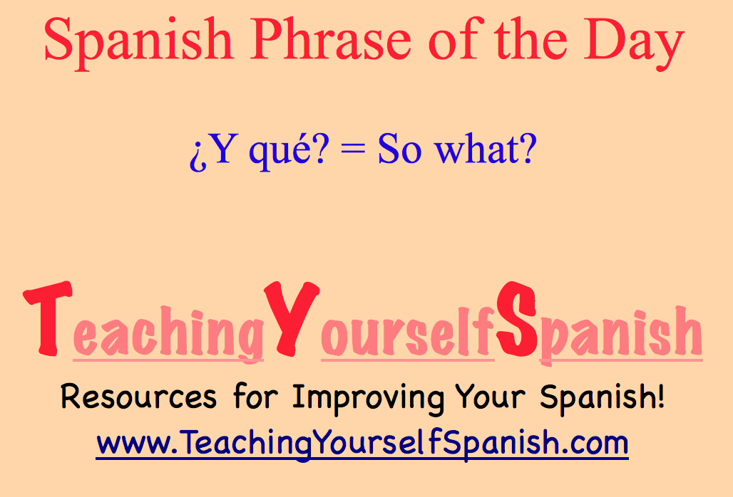 what does good mean in spanish