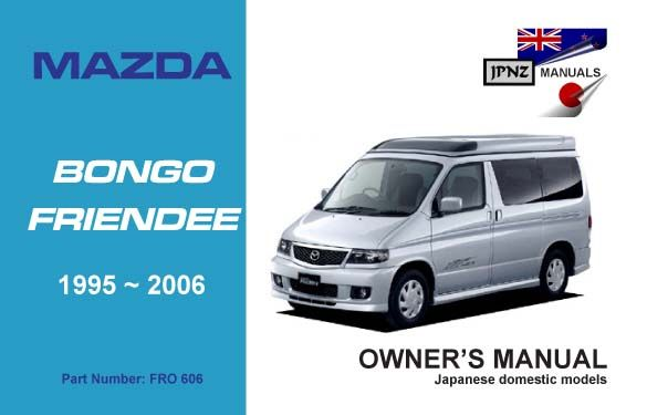 mazda bongo friendee car owners manual 1995 2006 bongos rh pinterest com Mazda Logo Mazda CX-9