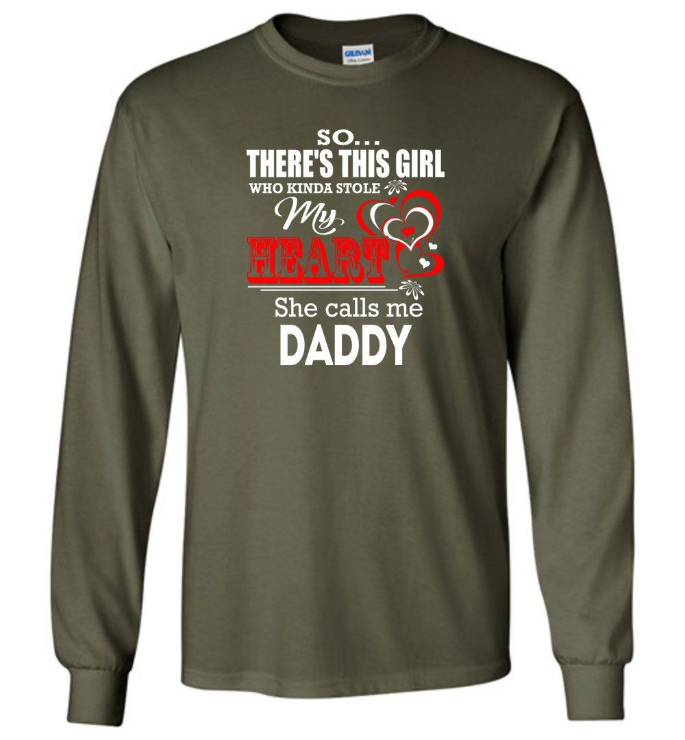 This Girl Who Kinda Stole My Heart He Calls Me Daddy - Long Sleeve T-Shirt