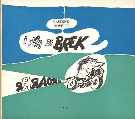 NOVELLI Gastone, I viaggi di Brek. Libro d'artista ...