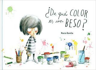 Leer Es Viajar De Qué Color Es Un Beso Rocio Bonilla Historias Para Niños Cuentos Cuentos Infantiles Para Leer