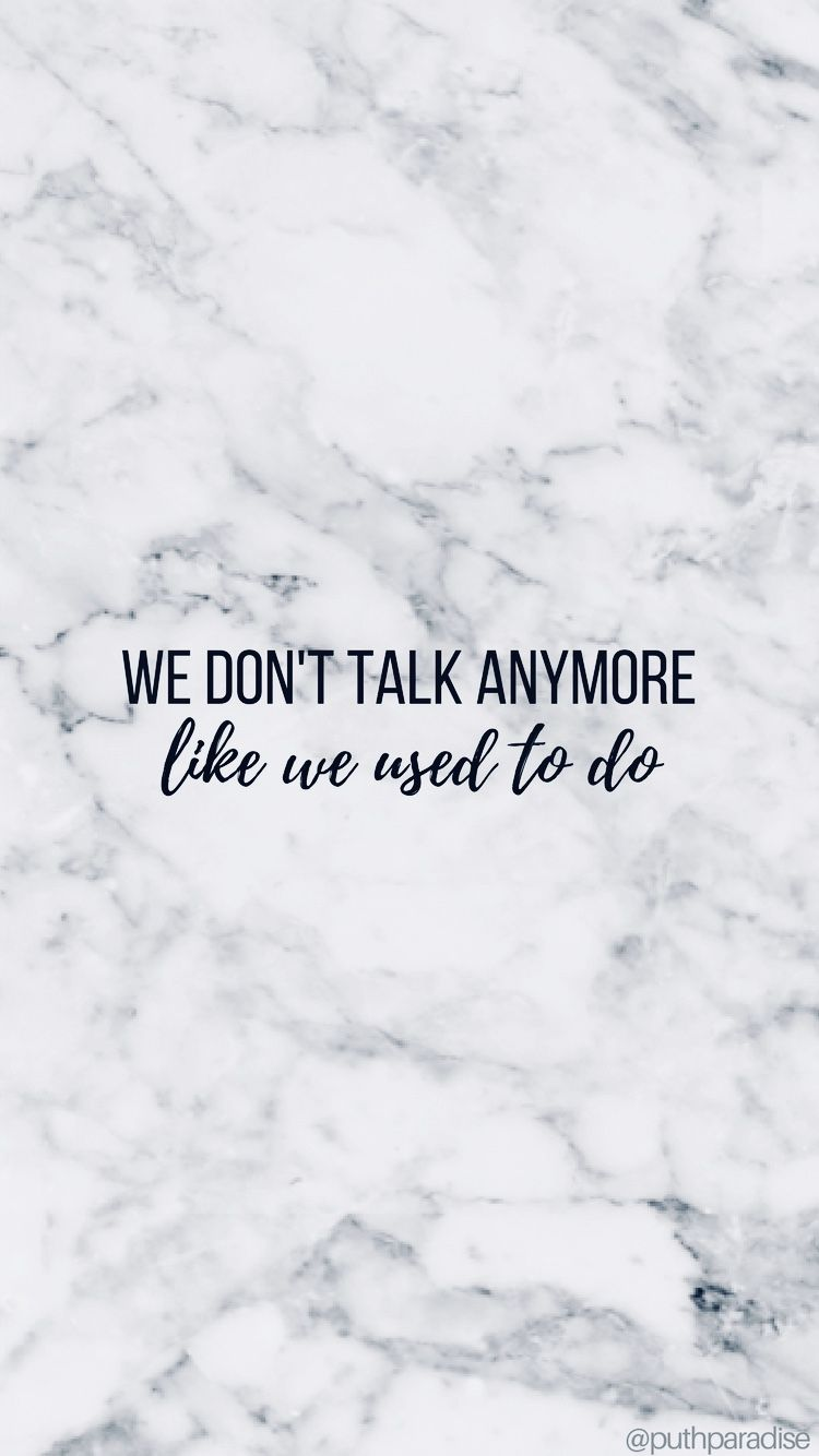 We Dont Talk Anymore Charlie Puth Phone Wallpaper By