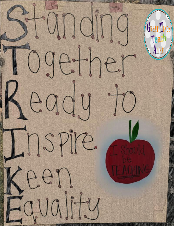 Great Minds Teach Alike Teachers Strike Teacher Signs Teacher Quotes