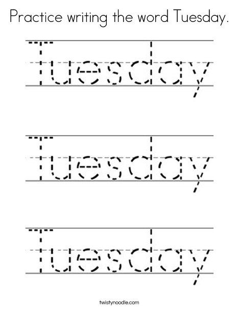 Practice Writing The Word Tuesday Coloring Page Twisty Noodle