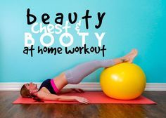 Beauty Chest & Booty {At Home #Workout} || lushiousLIFTS.com