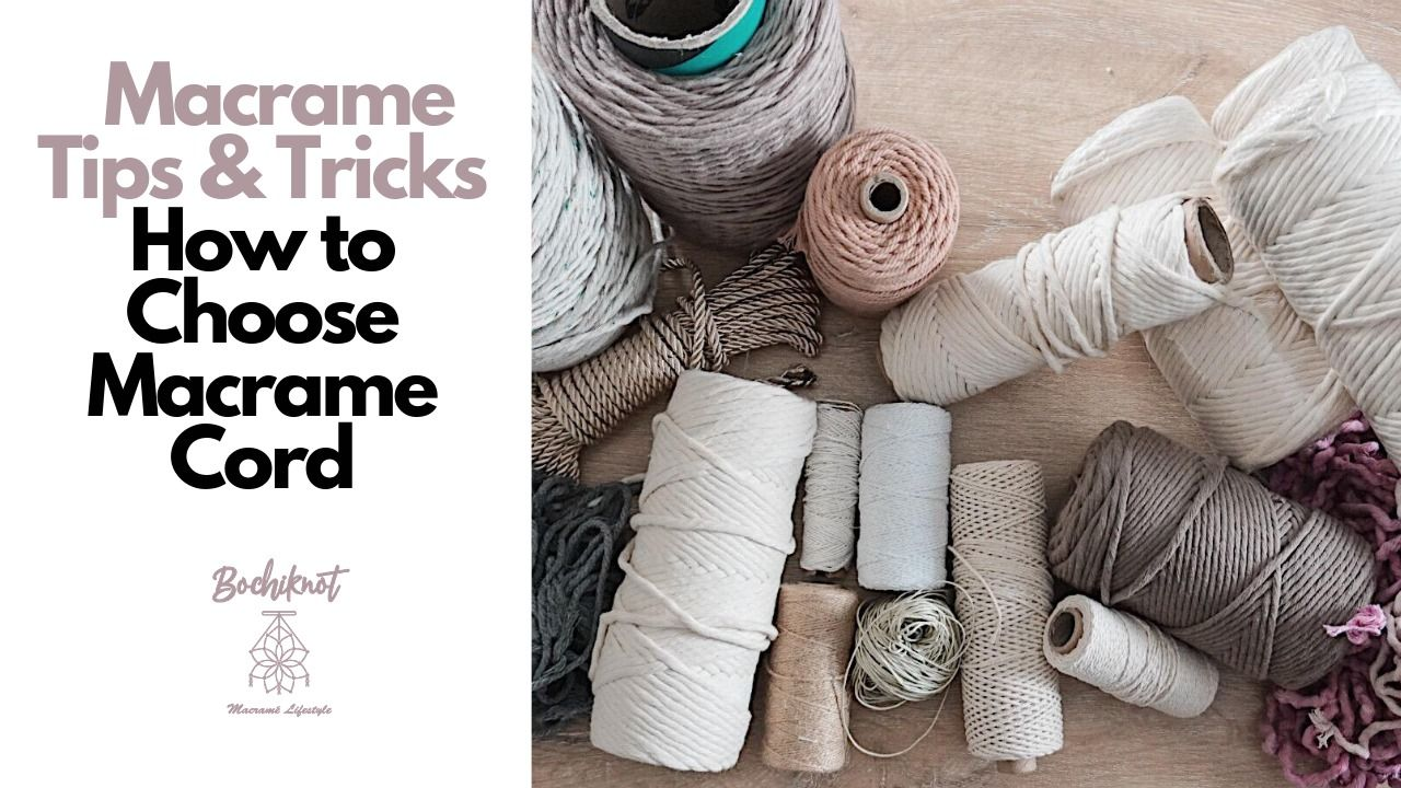 Photo of How to Choose The Best Macrame Cord For Your Projects