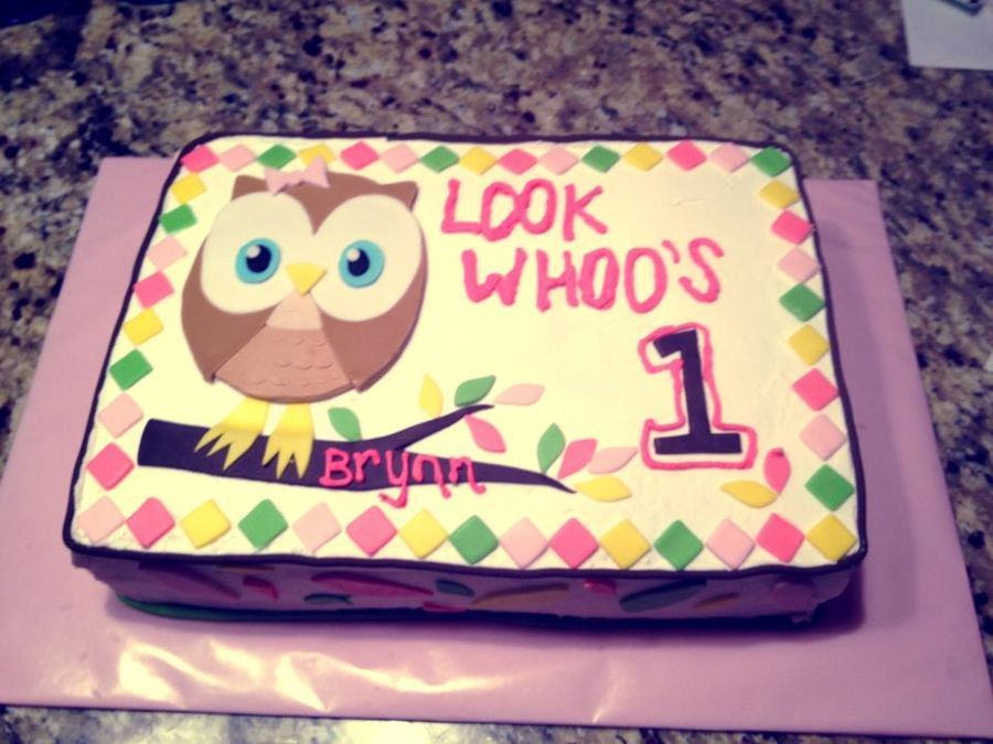 Owl First Birthday Look Whoos 1 Cakes Cupcakes Pinterest
