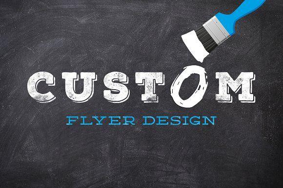 Custom Flyer Design Custom Flyers Flyer Template And Template