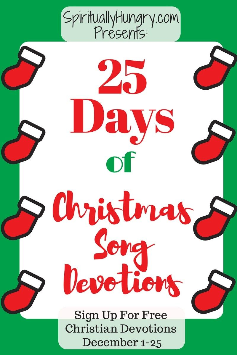 25 Days Of Christmas Worship Songs Devotions | Worship songs ...