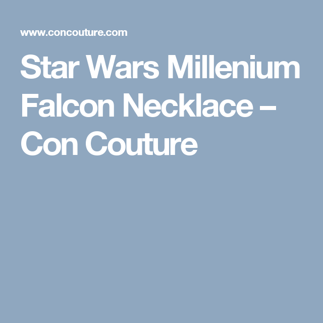 Star Wars Millenium Falcon Necklace – Con Couture