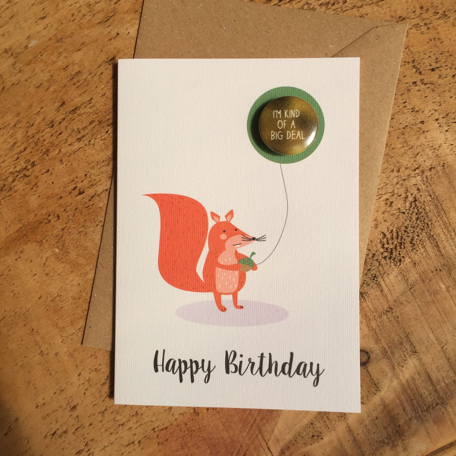 Cute Squirrel Birthday With Pin Badge