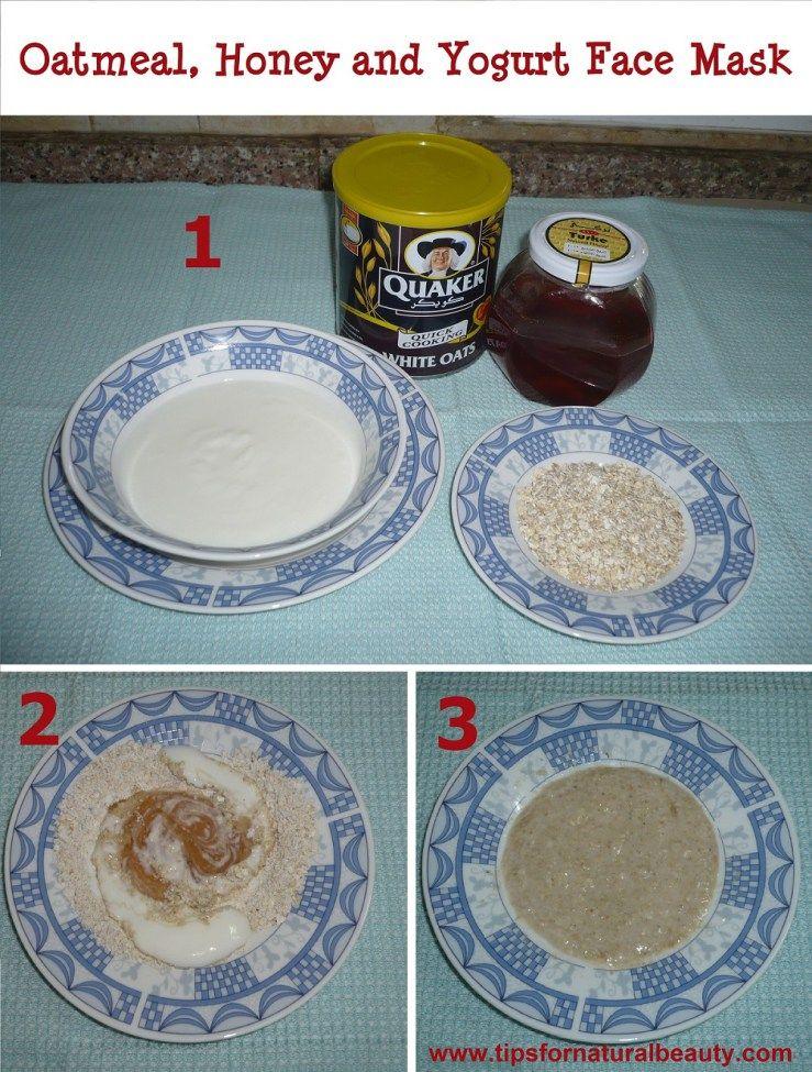 Oatmeal Honey And Yogurt Face Mask Face Mask Pinterest Yogurt