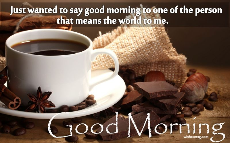 Sweet Good Morning Messages Good Morning Coffee Images Coffee