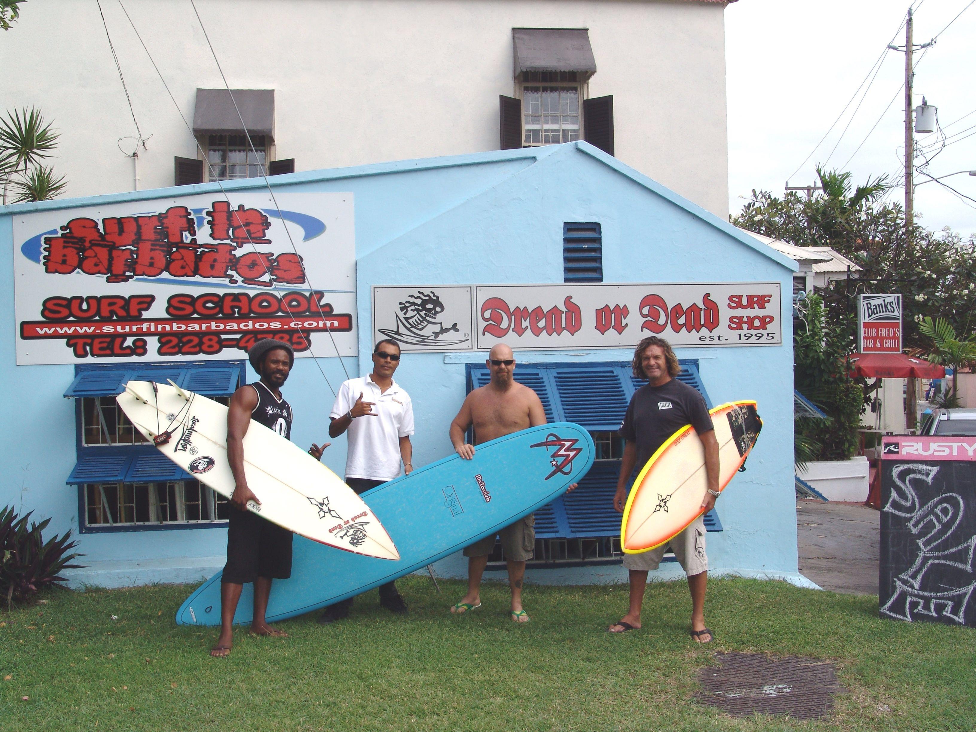 Dread Or Dead Surf Shop Surfinbarbados Surfing Surf Shop Surf Trip
