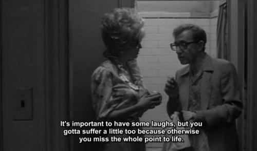 Woody Allen #woodyallen #quote #moviequote #film #woody #allen #suffer #laughter