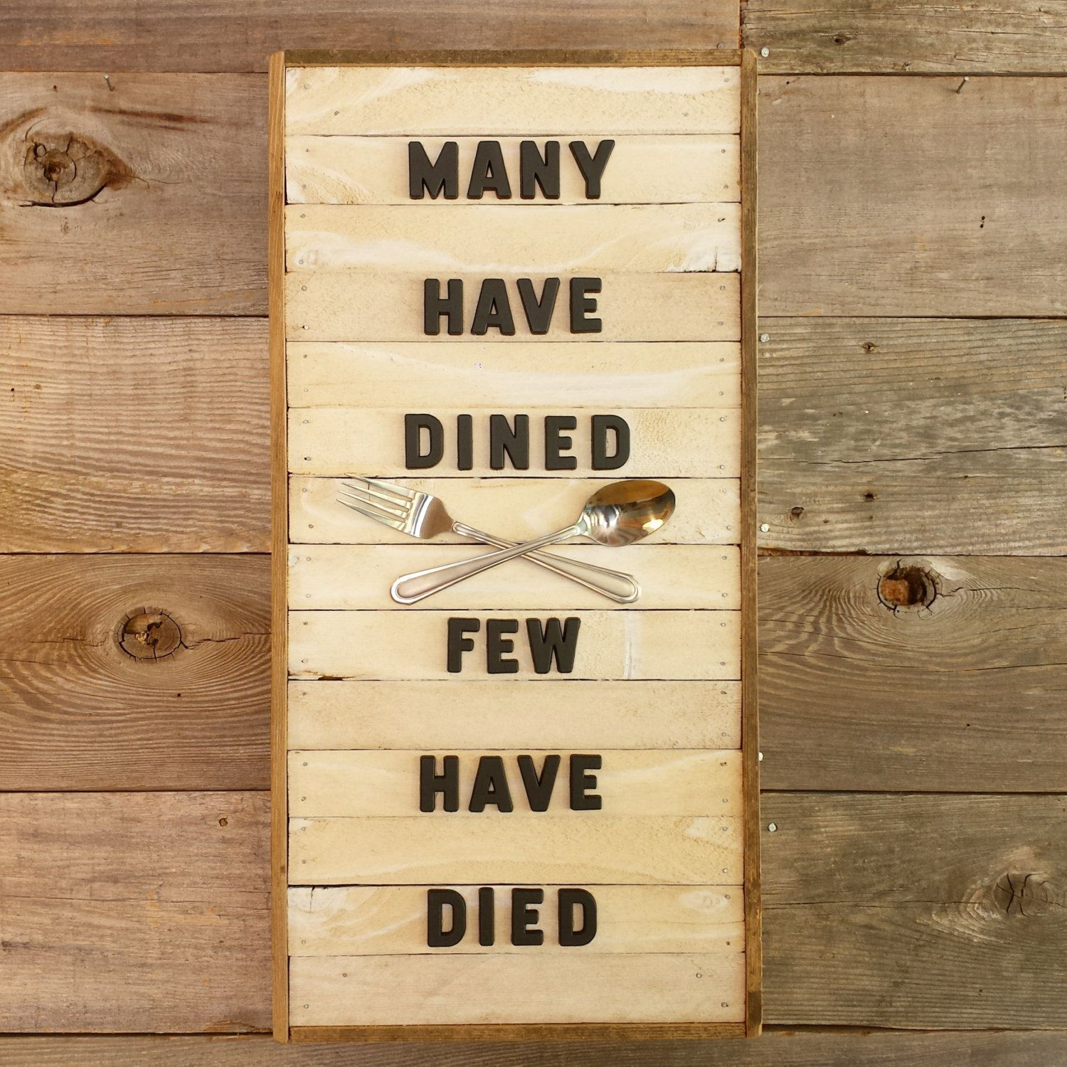 MANY HAVE DINED | Rustic Vintage Sign | Wall Art Decor by ...