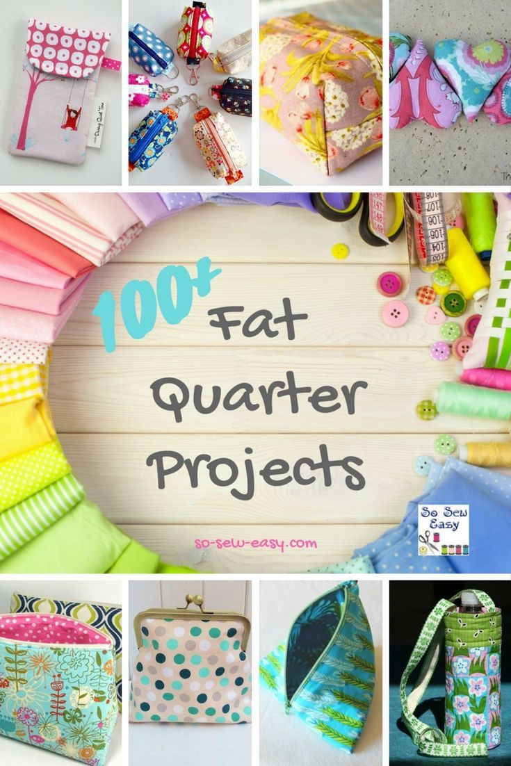 Fat Quarter Projects: 100+ FREE & Fun Sewing Patterns | sewing ...