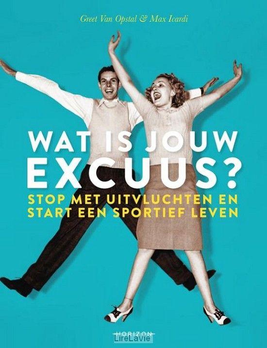 11-02-2017 Wat is jouw excuus? Geert van Opstal Max Icardi pakken je smoesjes één voor één aan en laten je voelen hoe fijn het is om fitter te zijn. Verander je routine, start met sporten en leer ervan te genieten. Sporten is wél iets voor jou,daar kom je in dit boek wel achter.