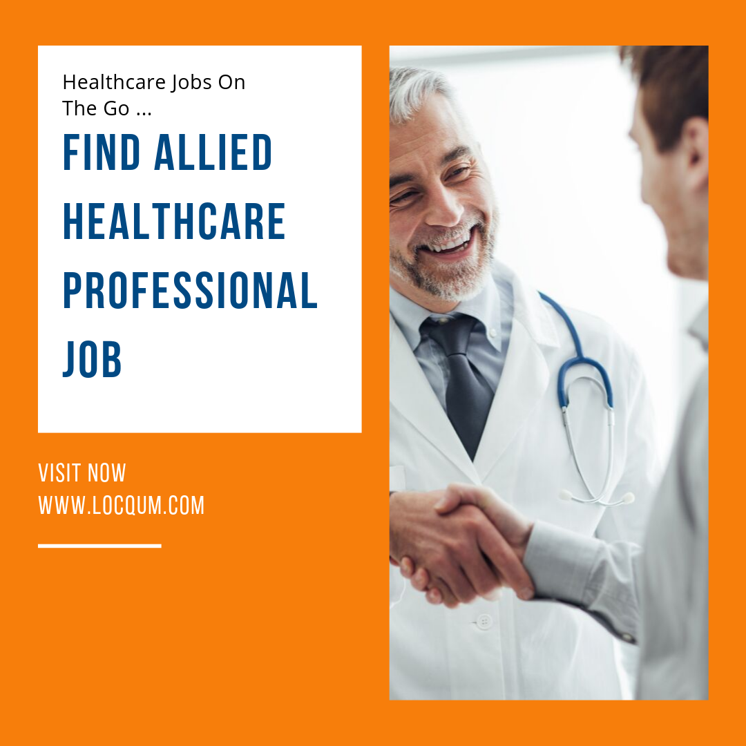 Find Allied Healthcare Professional Job Sign Up Www Locqum Com
