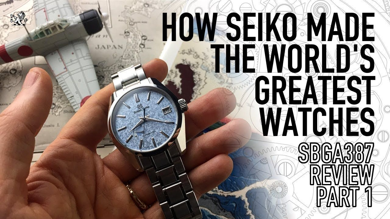 cfa53360c How Grand Seiko Made The Best Watches In The World - SBGA387 Review Part 1  - YouTube