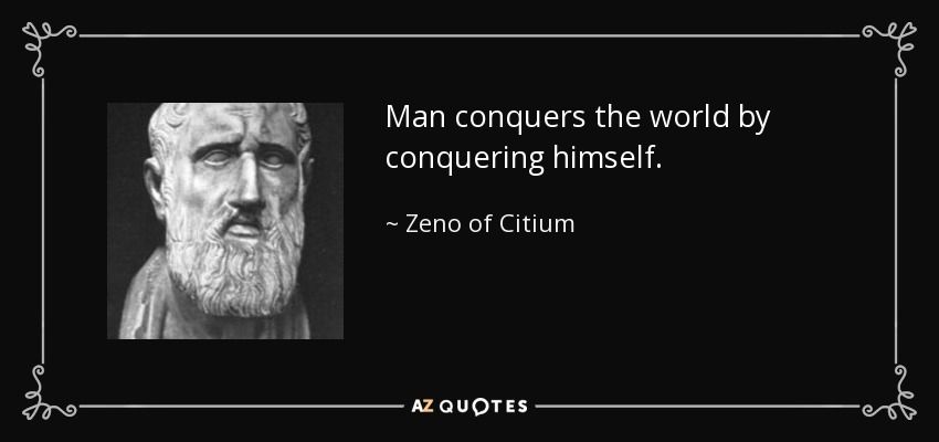 Top 15 Quotes By Zeno Of Citium A Z Quotes 15th Quotes Stoicism Quotes Stoic Quotes