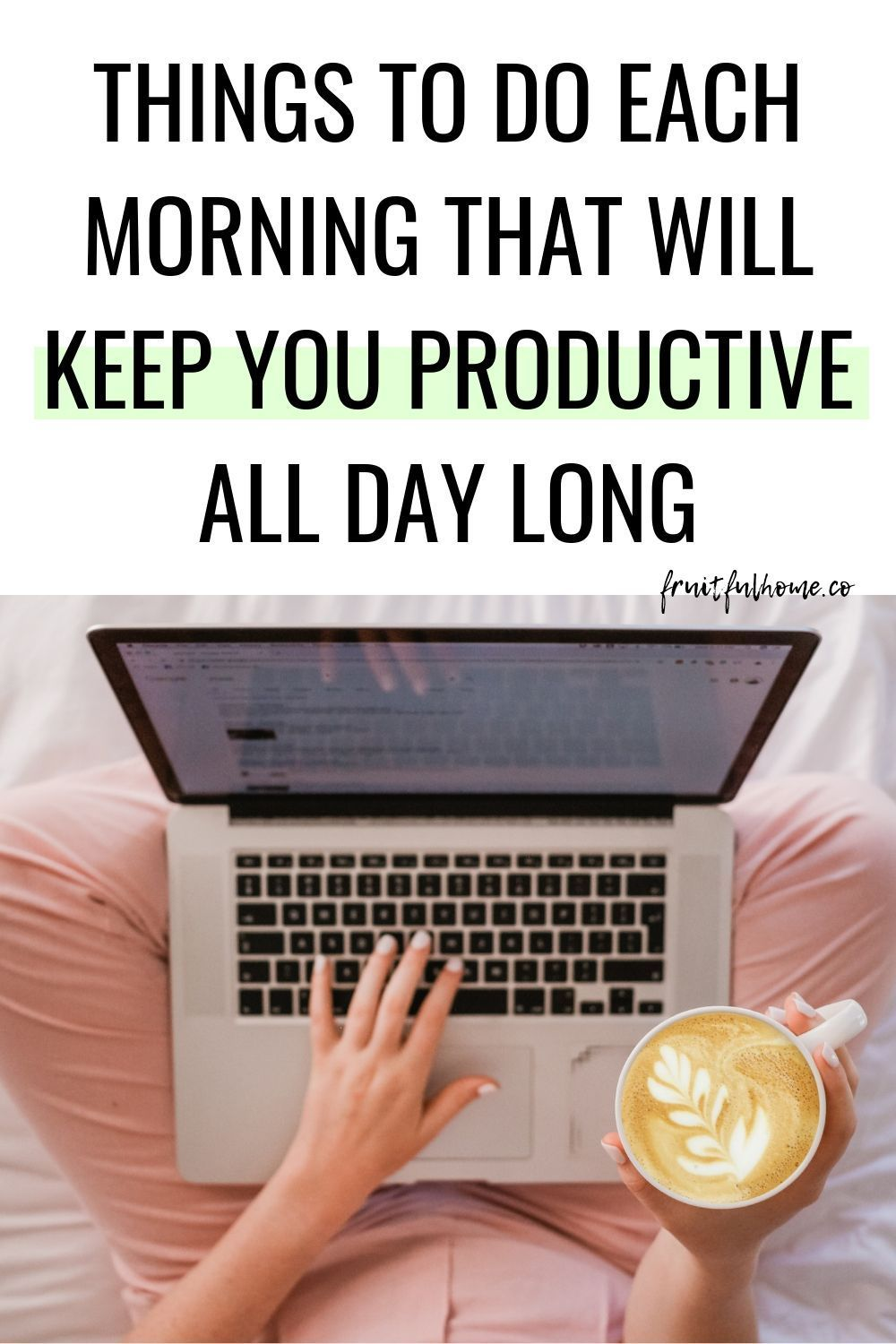 Five Things You Must Do To Stay Productive All Day Long