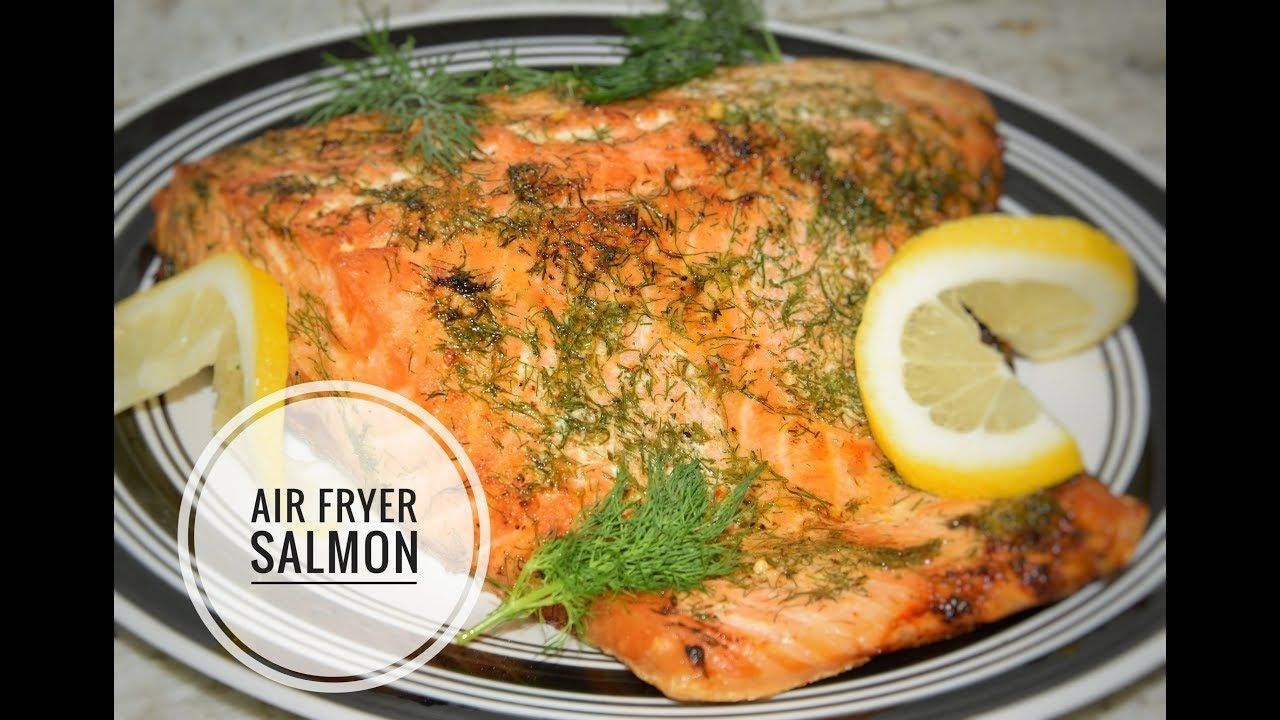 Air Fryer Salmon Recipe How To Cook Fish In An Air Fryer