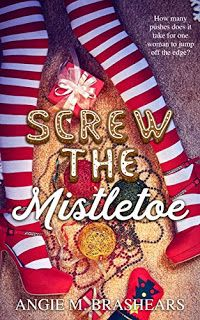 This Christmas Novella is a cautionary tale that examines the durability of one woman's sanity. A woman can only be pushed so many times…before she jumps off the edge. The Attic Ghost: Screw the Mistletoe by Angie M.  Brashears