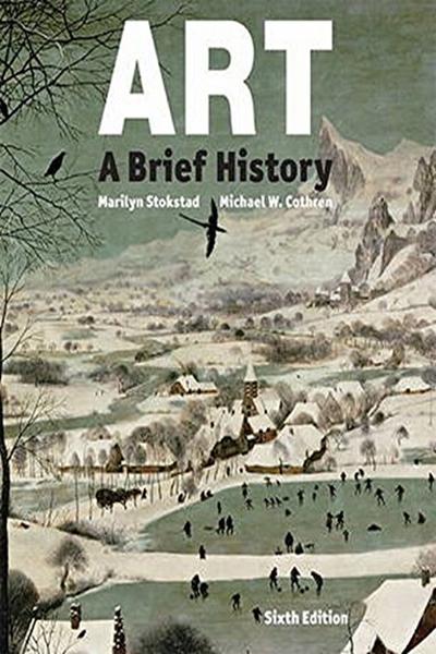 Art A Brief History 6th Edition By Marilyn Stokstad Pearson Best Art History Books History Books Art History
