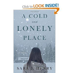 A Cold and Lonely Place: A Novel: Sara J. Henry: 9780307718419: Amazon.com: Books
