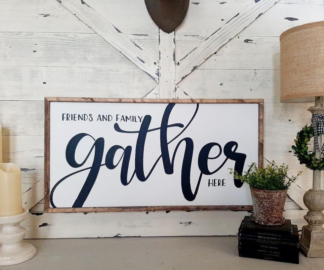 Gather Sign Friends Family Sign Living Room Signs Wooden Signs Signs For The Home Large Wall Art Dining Room Signs Fall Decor In 2020 Room Signs Large Wall Art Gather
