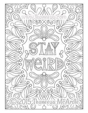 unknown color by number coloring pages | Stay Weird Coloring Page by Thaneeya McArdle | Printables ...