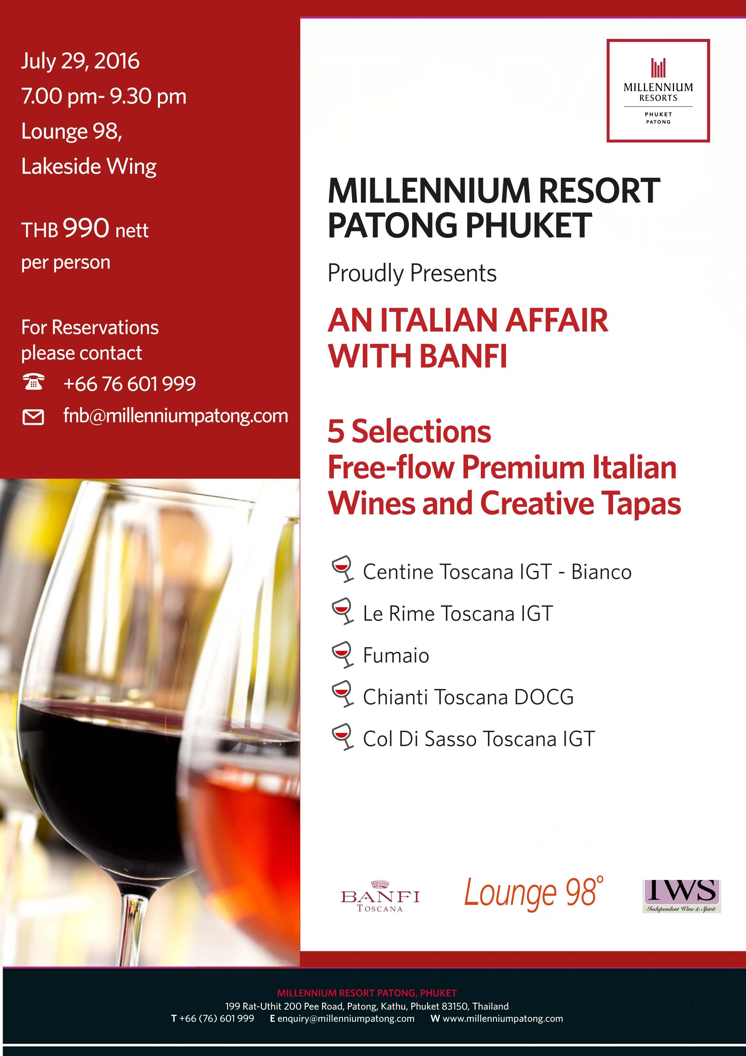 Millennium Resort Patong Phuket Proudly Presents An Italian Affair With Banfi 5 Selections Free Flow Premium Italian Wines Italian Wine Resort Wine Tasting