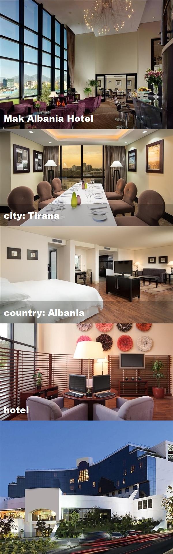 Mak Albania Hotel City Tirana Country Albania Hotel Hotel Tirana Albania